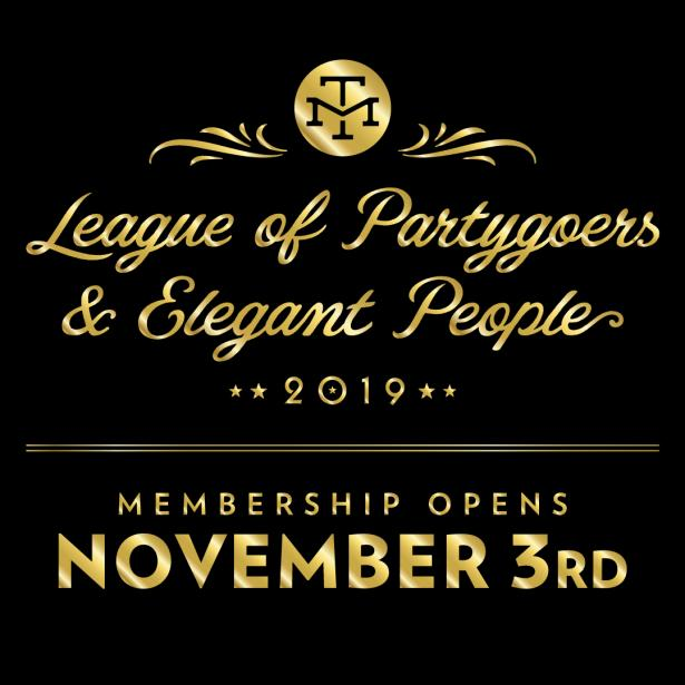 2019 League of Partygoers & Elegant People